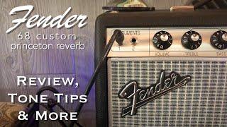 Fender 68 Custom Princeton Reverb: Review, Tone Tips & More