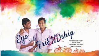 Ego v/s Friendship   best friendship short film in Telugu   directed by Charan Thota