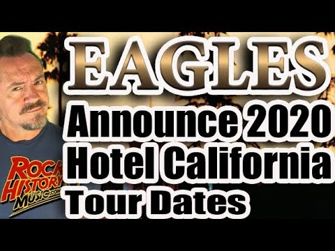 Crystal - VIDEO:  Eagles Announce 2020 Hotel CA Tour