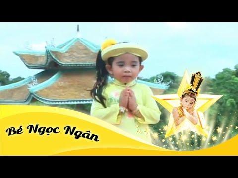Nhạc Phật - Lên Chùa - Bé Ngọc Ngân