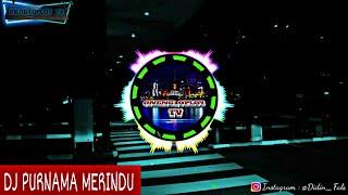 Download lagu DJ VIRAL !!! PURNAMA MERINDU PALING SLOW BUAT SANTAI