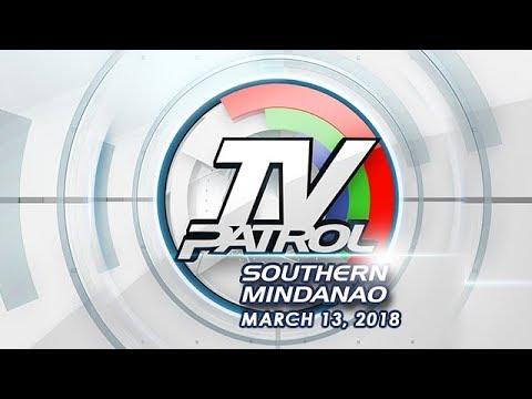 TV Patrol Southern Mindanao - Mar 13, 2018