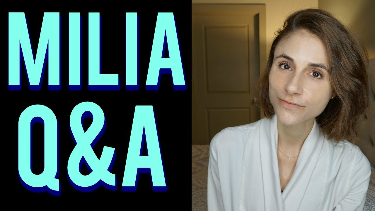 Milia Q&A w/ a dermatologist: peels, lasers, extraction, tips 🔬🙆
