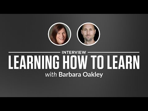 Interview Learning How To Learn With Barbara Oakley
