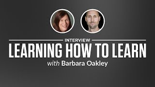 Interview: Learning How to Learn with Barbara Oakley