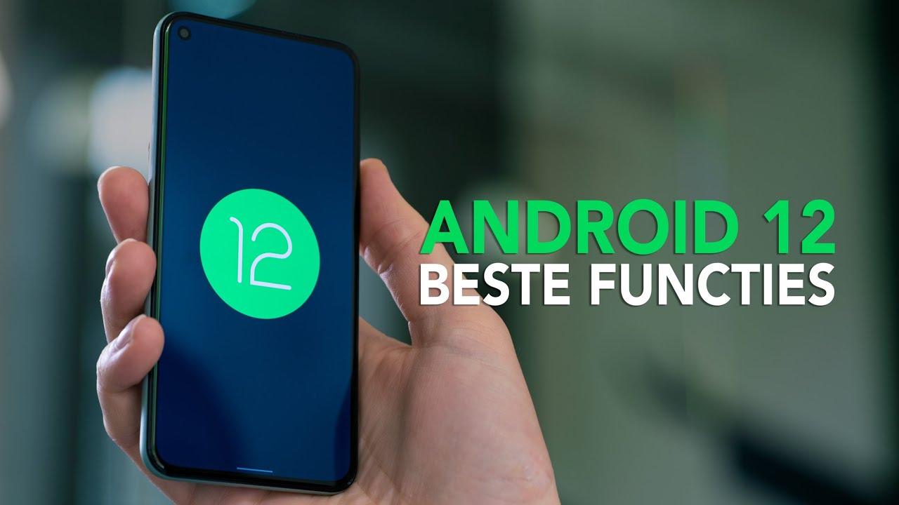 Android 12: dit zijn de beste nieuwe functies