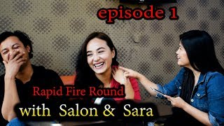 Rapid  Fire  Round  With  Salon & Sara  / Trisha
