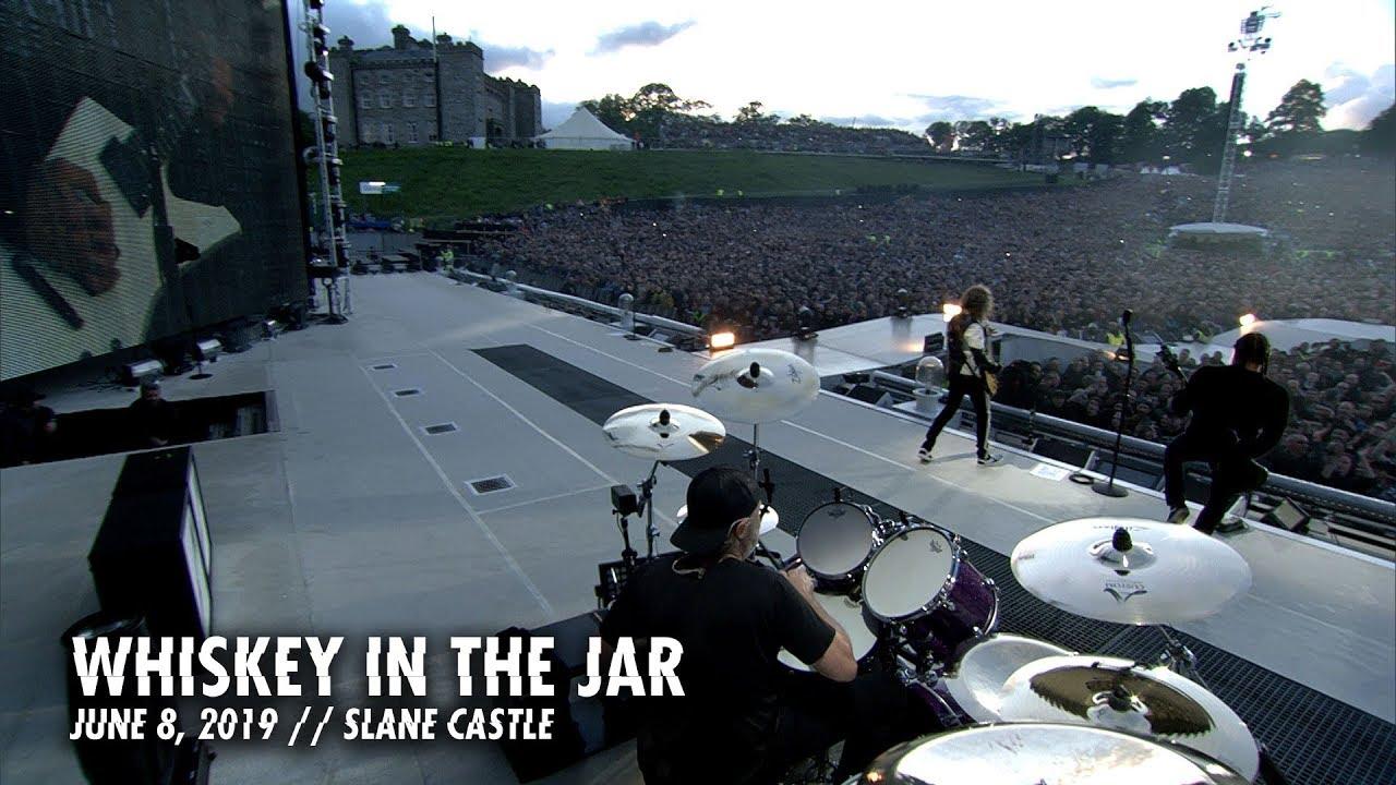 Metallica: Whiskey in the Jar (Slane Castle — Meath, Ireland — June 8, 2019)