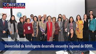 Universidad de Antofagasta desarrolló encuentro regional de DDHH.