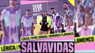 Lérica, Demarco Flamenco, Nyno Vargas - Salvavidas (Iván GP Rumbaton Edit) [Extended]
