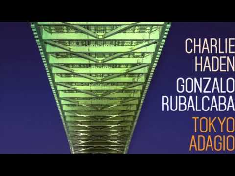 Charlie Haden – Gonzalo Rubalcaba My Love and I
