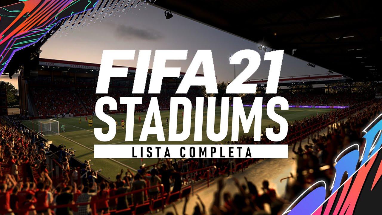 FIFA 21 | LISTA COMPLETA COM TODOS OS ESTÁDIOS | MAIS UMA DECEPÇÃO! ?