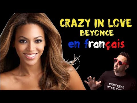 Beyonce - Crazy in love traduction en francais COVER Frank Cotty