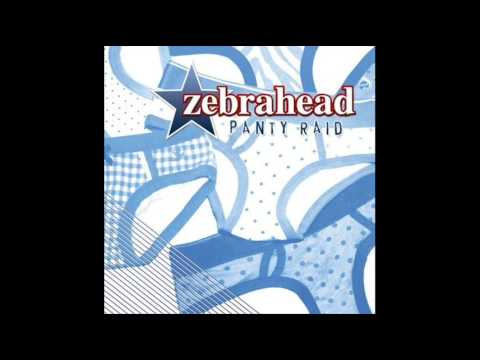 Zebrahead - Panty Raid : The Sweet Escape
