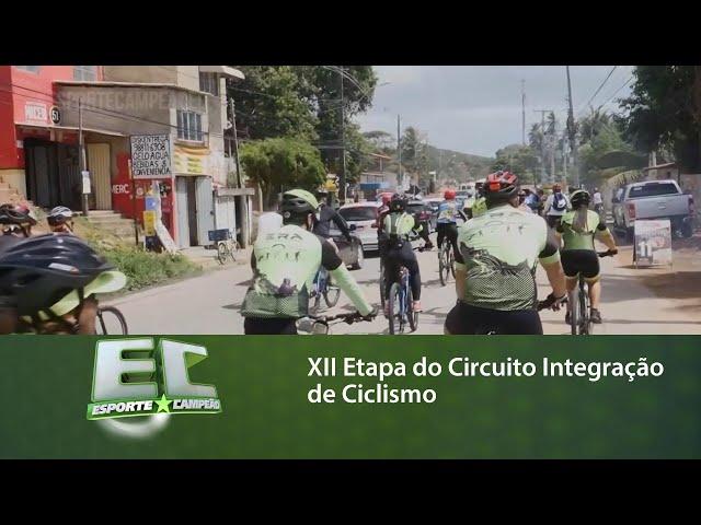 XII Etapa do Circuito Integração de Ciclismo