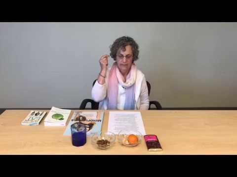 Mindful Eating With Roz Grossman, MA, Mindfulness Practitioner, UVM Medical Center