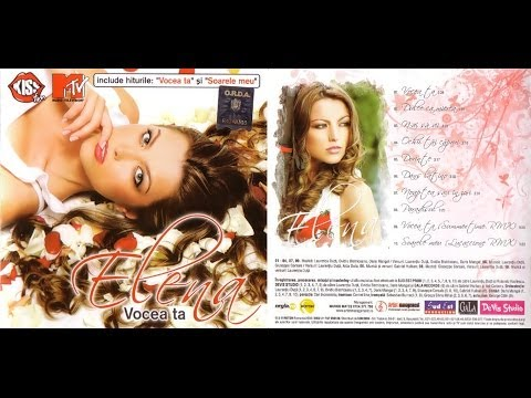 Elena*  - Vocea Ta - ALBUM - 2006