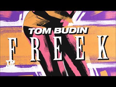 Tom Budin - Freek