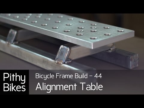 Bicycle Frame Build 44 - Tig Weld Alignment Table