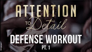 Becoming a Lockdown Defender: Workout (Part 1)