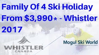 Whistler Ski Holiday Deals Winter 2017