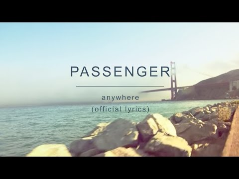 Passenger | Anywhere (Official Lyrics)