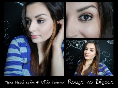 RB - Make Nasci Assim / Olivia Palermo - Olivia Palermo Make Up Tutorial / Natural Look