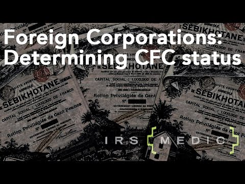 Determining US Shareholder and CFC status for your Corporation