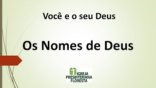 Você e o seu Deus - Os nomes de Deus   Escola dominical 27/12/2020