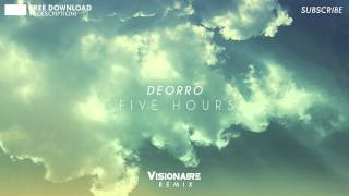 Download Deorro - Five Hours (Visionaire Remix) MP3 song and Music Video