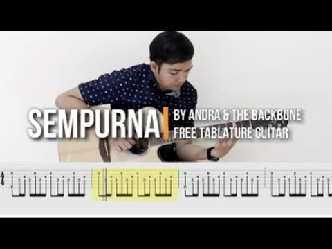 Sempurna - Andra & The backbone (FREE TABLATURE for FINGERSTYLE)