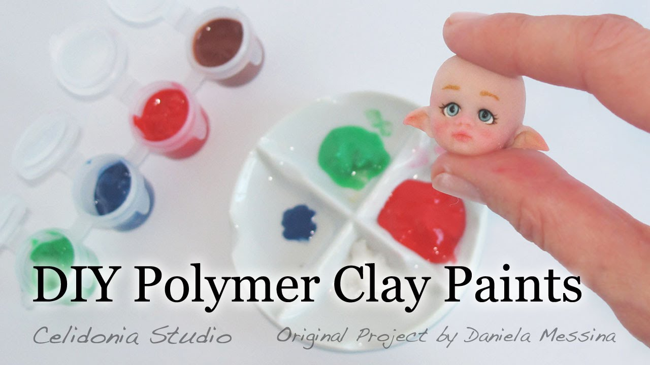 DIY Polymer Clay Paints for OOAK Dolls - YouTube