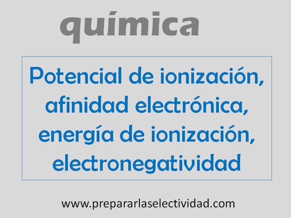 Potencial de ionizacin afinidad electrnica electronegatividad potencial de ionizacin afinidad electrnica electronegatividad urtaz Gallery