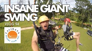 VLOG 94: INSANE GIANT SWING (Caliraya Resort Club)