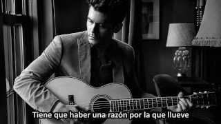 John Mayer - This Will All Make Perfect Sense Someday (Subtitulada en Español - Traducida)