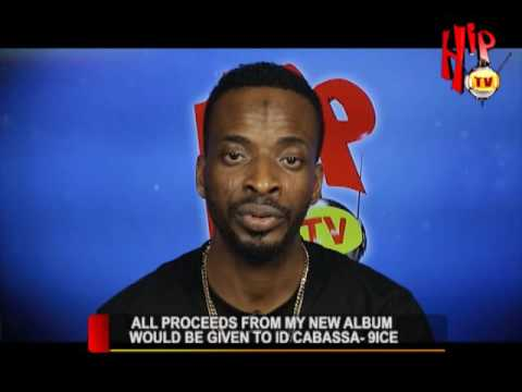 ALL PROCEEDS FROM MY NEW ALBUM WOULD BE GIVEN TO ID CABASA (Nigerian Entertainment News)