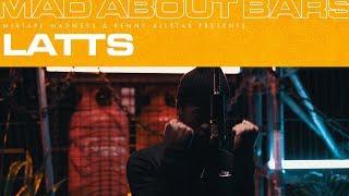 Latts - Mad About Bars w/ Kenny Allstar [S4.22] | @MixtapeMadness