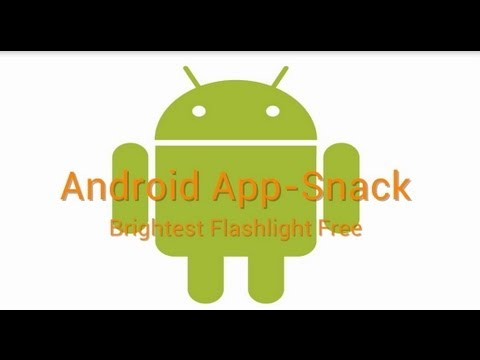 Android App-Snack: Brightest Flashlight Free