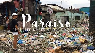 PARAISO: The Bright Beginnings Project | Advocacy Awareness Video by Catriona Gray