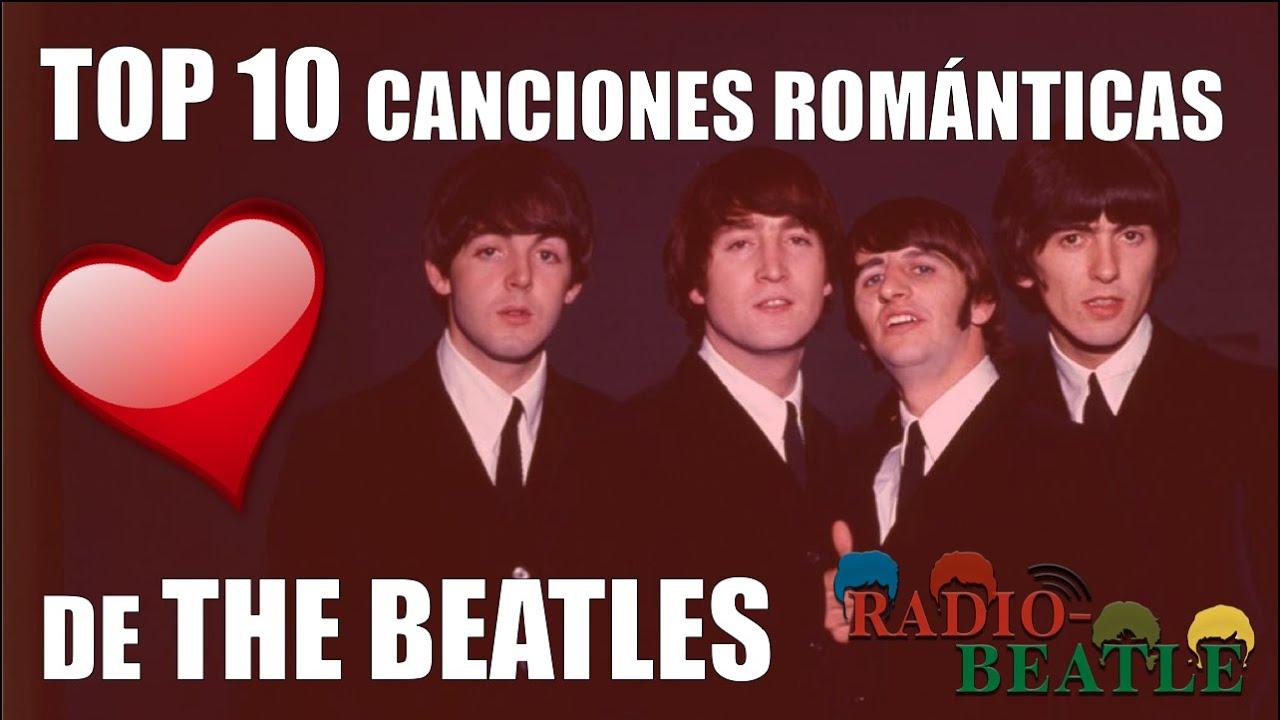 Las 10 Canciones Más Románticas De The Beatles Radio Beatle Youtube
