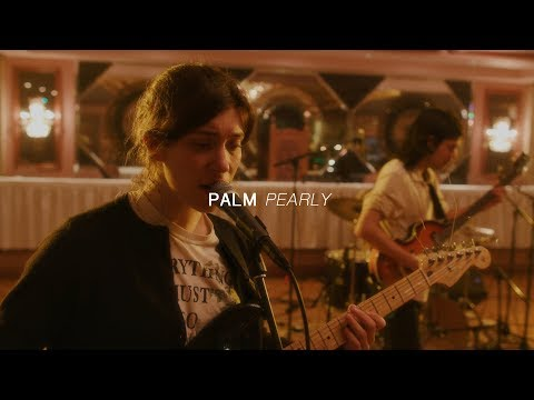 Palm - Pearly | Audiotree Far Out