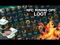 Loot from 185 NPC mining operations