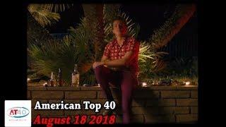 American Top 40 ~ August 18, 2018