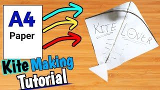 How to Make a Kite by A4 sheet paper - Kite lover