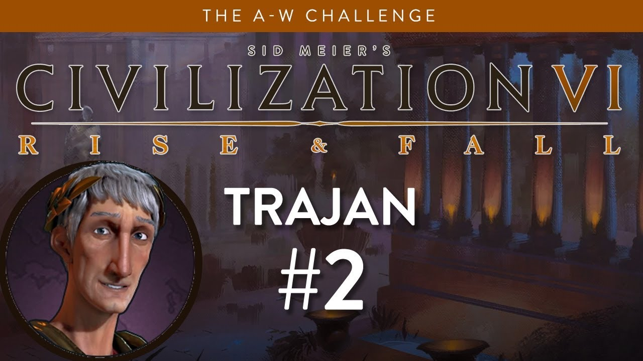 Let's Play Civilization 6: Rise and Fall - Deity - Trajan part 2