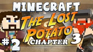 Minecraft The Lost Potato 3 #2 - Justin
