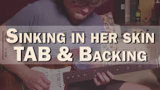 Sinking in Her Skin Guitar TAB and Extended Backing Track | Kit Tang