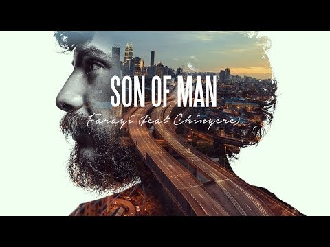 Son Of Man - Farayi feat Chinyere (from 412)