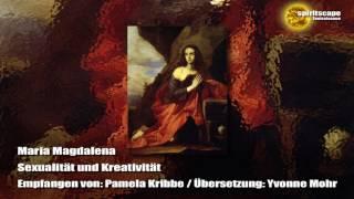 Maria Magdalena    Sexualität Und Kreativität