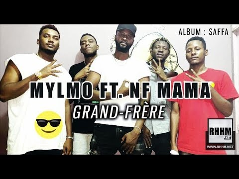 Download MYLMO Ft. NF MAMA - GRAND-FRÈRE (2019)